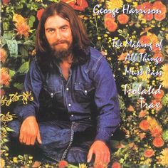 GEORGE HARRISON -  The Making Of All Things Must Pass