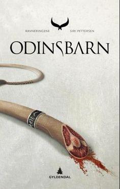 Serien Ravneringene av Siri Pettersen: Bok 1 - Odinsbarn Bok 2 - Råta Bok 3 - Evna