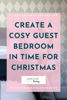 Create a beautiful guest bedroom this christmas with these 10 easy guest bedroom decor ideas! 10 quick ways to decorate a guest bedroom to ensure your guests feel right at home through the holiday season! #lovechicliving