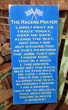 Racers Prayer by The Burlap Butterfly Racing Quotes, Motocross Quotes, Bike Quotes, Sprint Cars, Race Cars, Kart Racing, My Champion, Dirt Track Racing, Car Memes