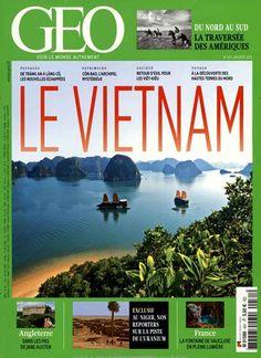 Le Vietnam. Gefunden in: GEO / F, Nr. 431/2015