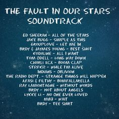 TFIOS Soundtrack. Love it so much. My feels tho!