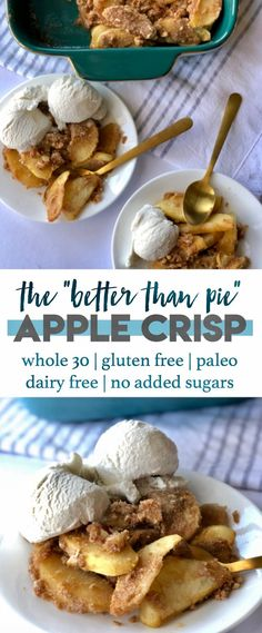 The Better Than Pie Paleo Apple Crisp Who needs pie when youve got something this good? This paleo version of apple crisp is vegan gluten free dairy free refined sugar free and everything your holiday season needs! Source by SkinRenewalSA Paleo Dessert, Paleo Sweets, Healthy Desserts, Lemon Desserts, Paleo Apple Crisp, Apple Crisp Recipes, Whole 30 Recipes, Apple Crips, Dairy Free Apple Crisp