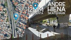 12mm Apresenta Andre Hiena skatepark 23.6255056,-46.6152503