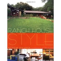 Ranch House Style: Katherine Samon: 9780609606285: Books - Amazon.ca