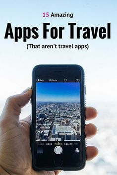 15 Must Have Apps for Travel (That Aren't Travel Apps)