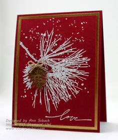 Stampin' Up! ... handmade love/Valentine from The Stampin' Schach ... deep red cardstock ... white embossed pine branch and snow (Gorgeous Grunge speckles) ... gold mat and pine cone ... great guy card ...