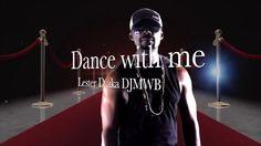 Lester D aka DJMWB Dance with me LIB vibes