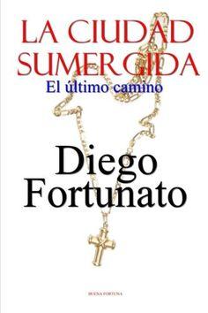 ¡GRATIS SÓLO POR CINCO DÍAS EN SU VERSIÓN DIGITAL!... LA CIUDAD SUMERGIDA-El último camino (Spanish Edition) by... https://www.amazon.com/dp/1985339757/ref=cm_sw_r_pi_dp_U_x_OfG4AbA8WK0FR