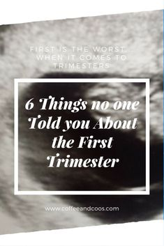 Are you newly pregnant? Want to know what the next few weeks has in store for you? Click to learn about 6 things no one told you about the first trimester. Baby | Pregnancy | First Trimester