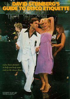 Disco etiquette from David Steinberg. Vintage Advertisements, Vintage Ads, Vintage Images, Roller Disco, Disco Fashion, People Dancing, Pop Rock, Shall We Dance, Discos