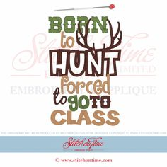 6370 Sayings : Born To Hunt Applique 5x7