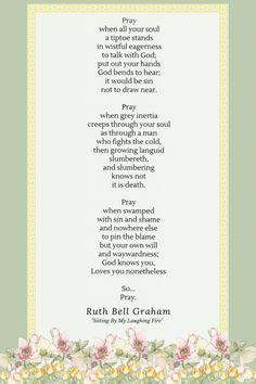 Ruth Bell Graham poem on prayer.