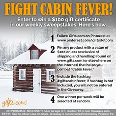 Our Cabin Fever Sweepstakes has started. blog.gifts.com/.
