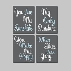 Charcoal Grey Gray Light Blue - You Are My Sunshine 8x10 Set of 4 Wall Art Decor Prints Poster Nursery Child Kid Room Typography. $38.00, via Etsy.