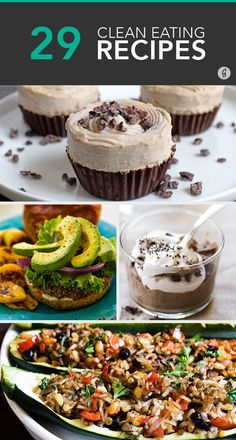 29 Clean Eating Recipes — It's time to clean up your eating act! And it'll taste so good. #recipes #clean #healthy