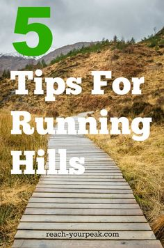 Try these tips for running hills...throw some hill intervals into your training!