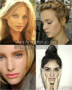 how to apply make up like a French woman- subtle and chic French Makeup, French Beauty, Beauty Makeup, Hair Makeup, Hair Beauty, Soft Makeup, Makeup Style, Natural Makeup, Makeup Tips
