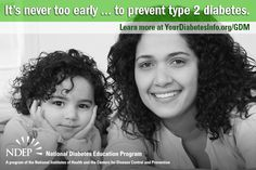 It's Never Too Early To Prevent Diabetes.