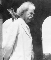 "Mark Twain was asked: ""What is better than a cat?"" To which Twain is supposed to have replied: ""Two cats!"""