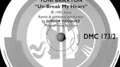 Toni Braxton - Un-Break My Heart (Junior Vasquez Remix)