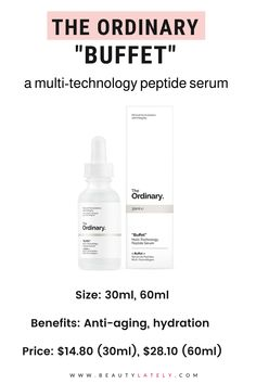 """Find out everything you need to know about The Ordinary """"Buffet"""" in this review. This popular, affordable, and effective multi-technology serum is used to target multiple signs of aging. The Ordinary Products, The Ordinary Skincare, The Ordinary Buffet Review, Beauty Skin, Health And Beauty, Beauty Routines, Anti Aging, Serum, Beauty Tips"""