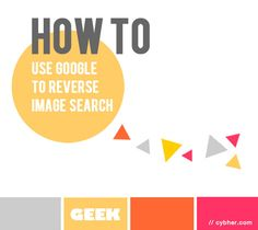 How To use Google reverse image search - Cybher