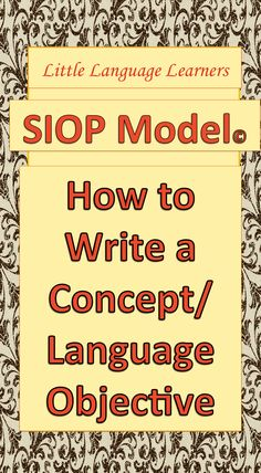 Little Language Learners blog is breaking down the SIOP model feature by feature. This post is about how to write a language/content objective. Makes it so easy!