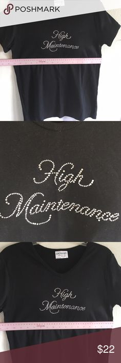 High maintenance rhinestone black t-shirt SEXY Very cute form fitting short sleeve cotton plus stretch top shirt with sparkly rhinestones in cursive high maintenance... never worn cactus bay Tops Tees - Short Sleeve