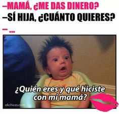 20 moments you have surely lived with your mom at least once in your life - Famous Last Words Funny Spanish Memes, Spanish Humor, Funny Jokes, Wtf Funny, Hilarious, Spanish Class, Mexican Memes, Humor Mexicano, New Memes