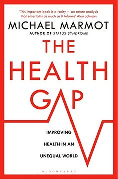 The Health Gap: The Challenge of an Unequal World von Michael Marmot Taschenbuch bei medimops. Got Books, Books To Read, New Statesman, Gap, Medical Health Care, Frequent Flyer Program, Its Time To Stop, Thing 1, Social Determinants Of Health