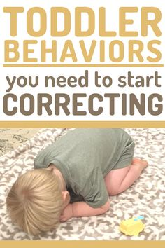 Examples of Toddler Behaviors that need your attention and correction. Don't keep ignoring behaviors thinking they'll go away! Instead, start correcting them with teaching and thoughtful discipline! Including How to make a plan that works for your family! #toddler #toddlerdiscipline #discipline #baby #tantrums #terribletwos #momlife #mom #momhacks