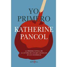 Katherine Pancol, Yo primero