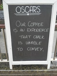 Funny coffee shop signs!
