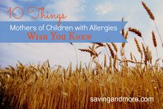 10 Things Mothers of Children With Allergies Wish You Knew