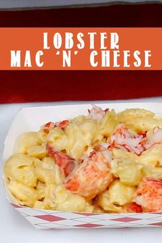 This Lobster Mac 'n' Cheese recipe from Cousins Maine Food Truck is outrageously delicious and super easy for your next family dinner!