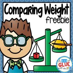 Comparing Weight: Comparing Weight allows a fun way for students to  learn about comparing and ordering objects by their weight. This file contains color and blackline worksheets. Weight | Ordering weight | Comparing weight | Worksheets | Weight worksheets | Kindergarten | First Grade