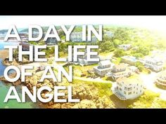 A Day in the Life of an Angel - Swedenborg and Life - YouTube