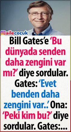 Bill Gates'ten daha zengin olan genç... Bill Gates, Albert Einstein, Personal Development, Psychology, Education, Quotes, Blog, Sd, Life