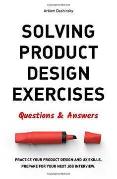 Solving Product Design Exercises: Questions & Answers by ...