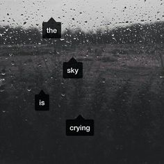 The sky is crying because . b-because you're leaving😢😢 *sobs hysterically* 😭😭😭Ik rn it's only sprinkling. but the moment you get on that plane, I'm sure it'll pour. I love u bby! Take care! I hope to c u soon and well💏 Aesthetic Words, Aesthetic Grunge, Dark Quotes, Love Quotes, Snapchat, Beautiful Words, Crying, Thoughts, Feelings