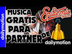 Musica Gratis para Partner de Dailymotion (PARA MONETIZAR)| DanyDanielRT - YouTube