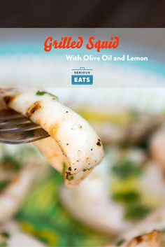 Grilled squid: quick and hot is the only way to do it.