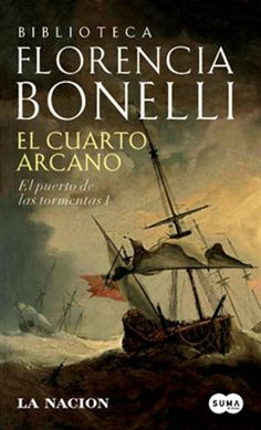 El Cuarto Arcano by Florencia Bonelli