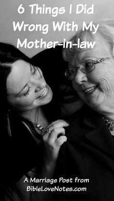 Experience has taught me that a daughter-in-law has great power to define her relationship with her mother-in-law. I pray you can learn from my mistakes.