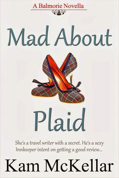 Mad About Plaid by Kam McKellar