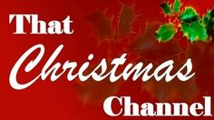 THAT CHRISTMAS CHANNEL - Christmas Internet Radio at Live365.com. The Biggest Hits of Christmas and More!