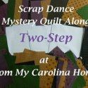 Links to 2017 Quilt Alongs at Busy Hands Quilts - Two Step Scrap Dance Mystery Quilt Along
