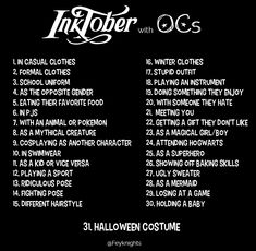 My Inktober Prompts for Ocs! by Bratchan challenge My Inktober Prompts for Ocs! by Bratchan on DeviantArt Oc Drawing Prompts, Sketchbook Prompts, Art Prompts, Writing Prompts, 30 Day Drawing Challenge, Art Style Challenge, Oc Challenge, Journal Challenge, Inktober