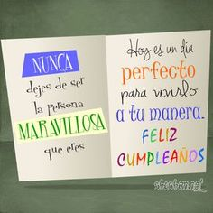 Feliz Cumpleaños: NUNCA dejes de ser la persona MARAVILLOSA que eres - ツ Imagenes y Tarjetas para Felicitar en Cumpleaños ツ